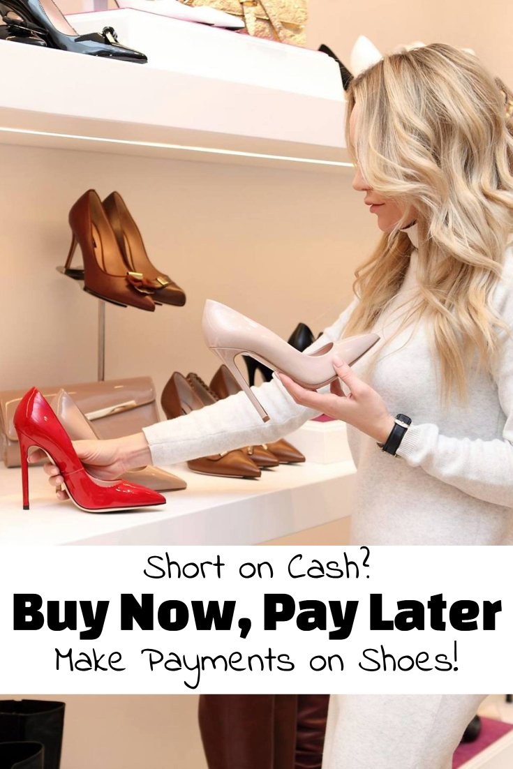Buy Shoes Now, Pay Later