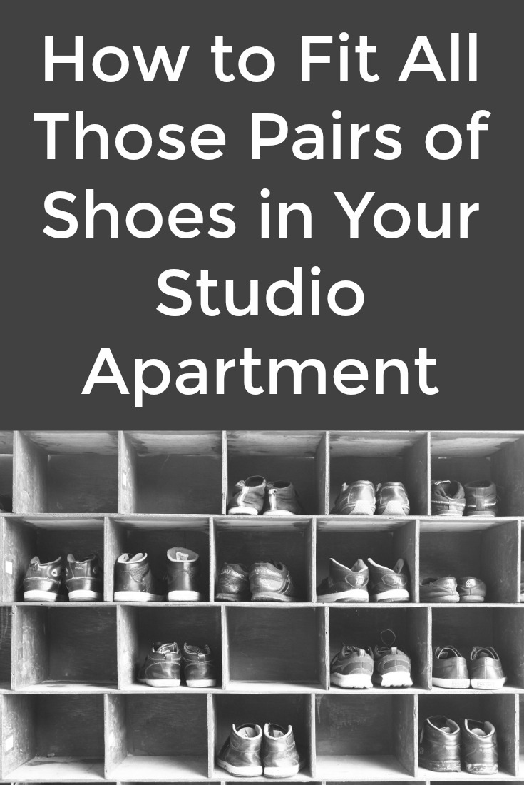 How to Fit All Those Pairs of Shoes in Your Studio Apartment