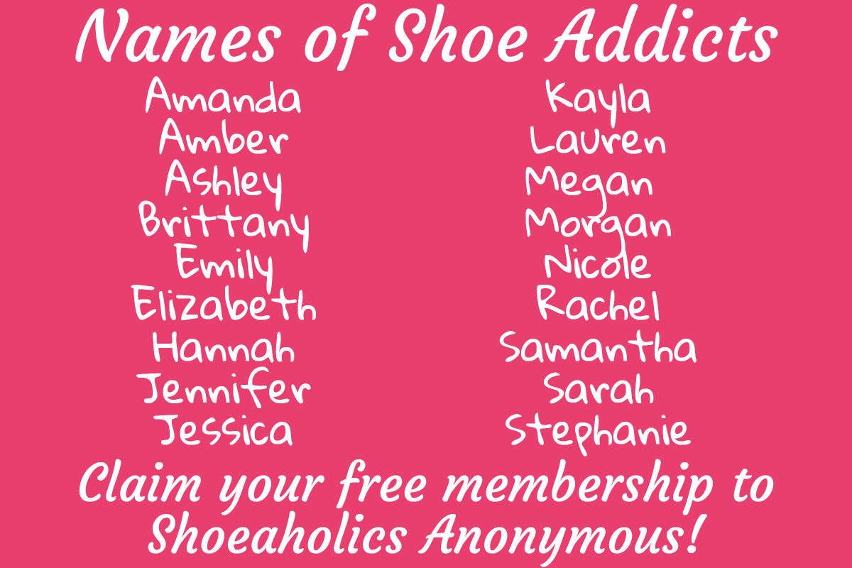 Names of Shoe Addicts